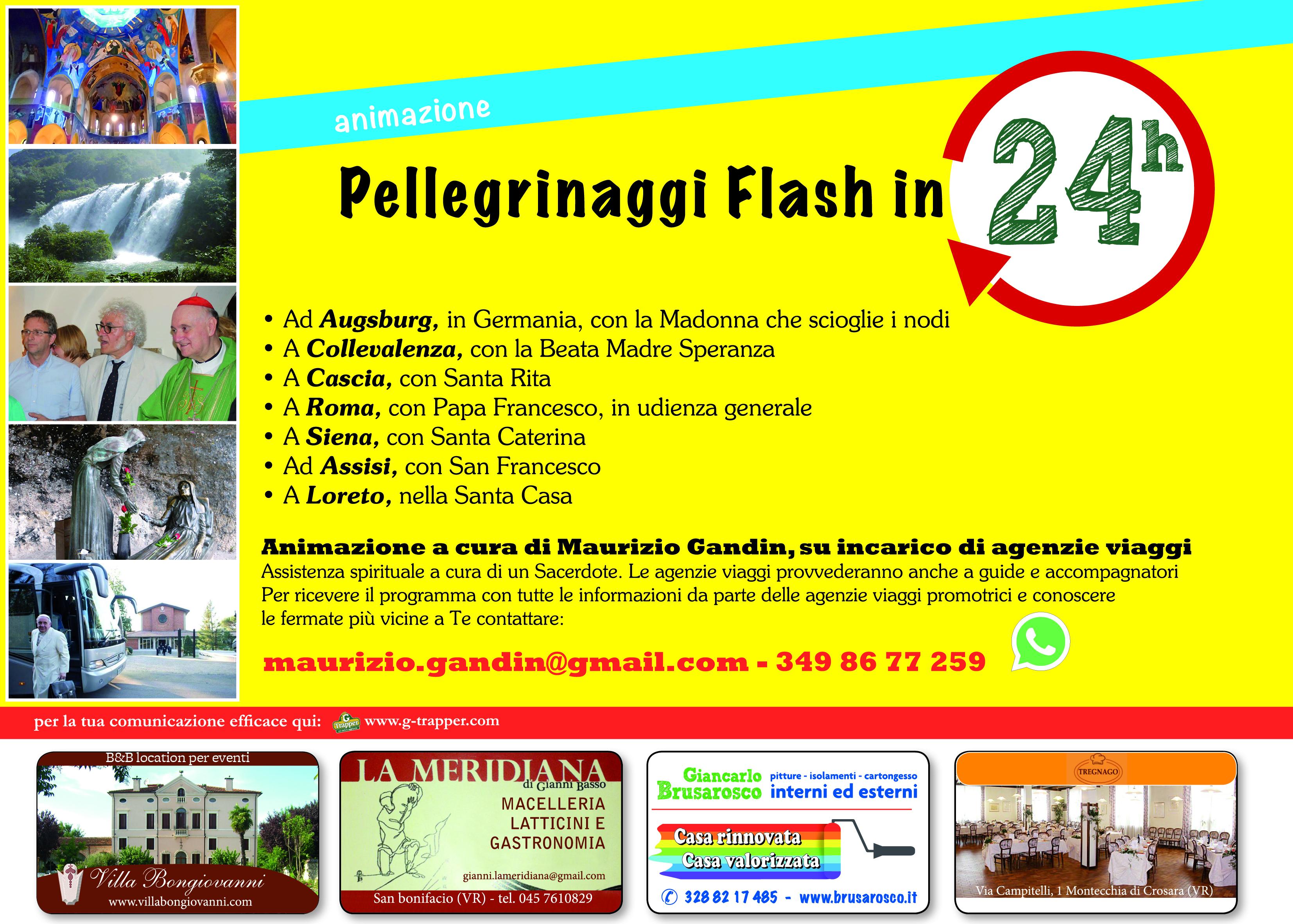 Pellegrinaggi gite viaggi animazione a cura di Gandin Maurizio     www.g-trapper.com